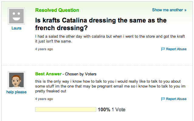 Q: 'Is catalina and french dressing the same?' A: 'I might be pregnant'