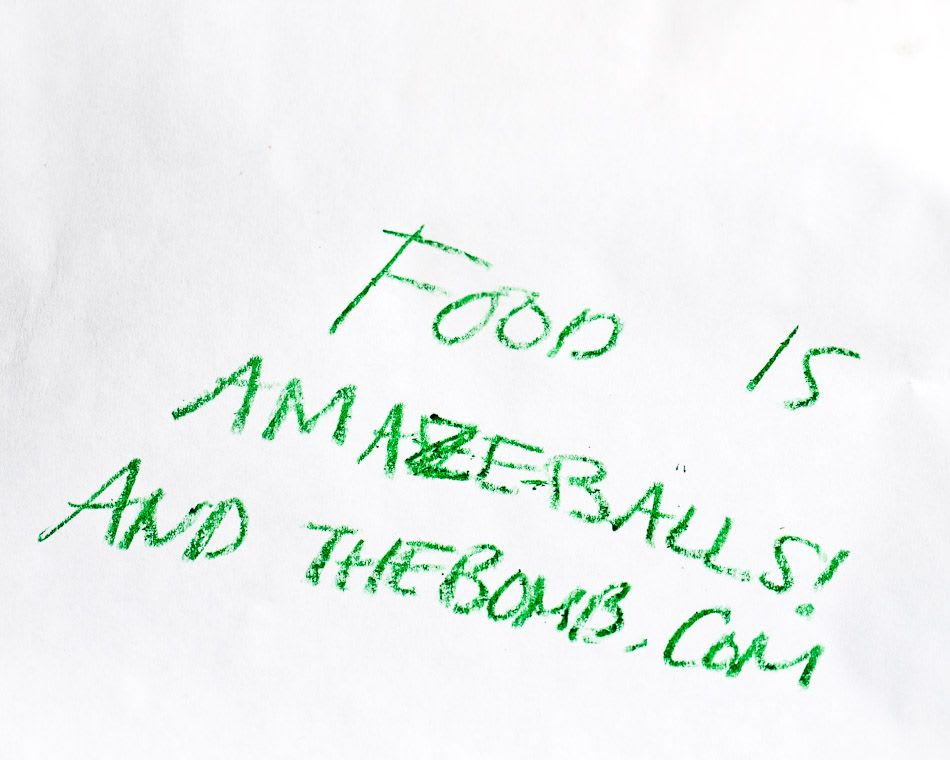 """In crayon: """"Food is amazeballs and thebomb.com"""""""